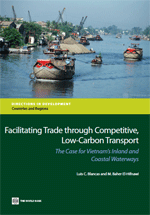 Facilitating Trade through Competitive, Low-Carbon Transport: The Case for Vietnam's Inland and Coastal Waterways
