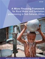 (A) Micro-financing framework for Rural Water and Sanitation provisioning in Sub-Saharan Africa