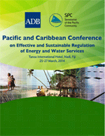 Pacific and Caribbean Conference on Effective and Sustainable Regulation of Energy and Water Services. Conference materials