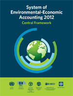 System of Environmental-Economic Accounting 2012 Central Framework