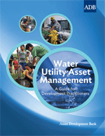 Water Utility Asset Management: A guide for Development Practitioners