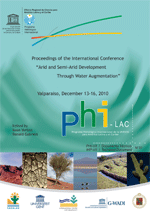 Proceedings of the International Conference Arid and Semi-arid Development through Water Augmentation, 13 to 16 December 2010, Valparaíso, Chile