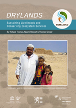 Drylands. Sustaining Livelihoods and Conserving Ecosystem Services