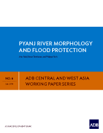 Pyanj River Morphology and Flood Protection