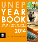 UNEP Yearbook 2014. Emerging issues in our global environment