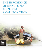 The Importance of Mangroves to People: A Call to Action