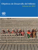 Objetivos de Desarrollo del Milenio. Informe de 2012