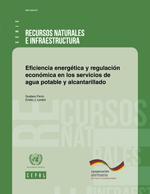 Eficiencia energética y regulación económica en los servicios de agua potable y alcantarillado