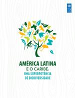 América Latina e o Caribe: Uma superpotência de biodiversidade. Resumo de políticas