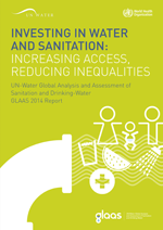 Investing in water and sanitation: increasing access, reducing inequalities