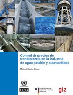 Control de precios de transferencia en la industria de agua potable y alcantarillado