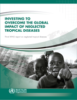 Investing to overcome the global impact of neglected tropical diseases (NTDs)