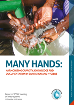 Many hands: harmonising capacity, knowledge and documentation in sanitation and hygiene
