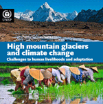 High mountain glaciers and climate change. Challenges to human livelihoods and adaptation