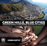 Green Hills, Blue Cities: An Ecosystems Approach to Water Resources Management for African Cities. A Rapid Response Assessment