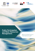 Public Participation and Water Resources Management: Where Do We Stand in International Law?