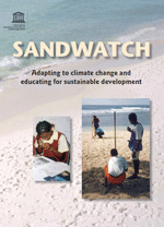 Sandwatch: Revised and expanded edition. Adapting to climate change and educating for sustainable development