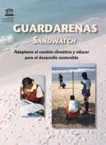 Guardarenas. Sandwatch. Edición revisada y ampliada. Adaptarse al cambio climático y educar para el desarrollo sostenible