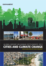 Global Report on Human Settlements 2011. Cities and climate change