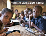 El Estado Mundial de la Infancia de 2014 en cifras: Todos los niños y niñas cuentan. Revelando las disparidades para impulsar los derechos de la niñez