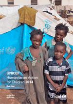UNICEF Humanitarian Action for Children 2014