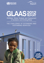 GLAAS report 2012. UN-Water Global Analysis and Assessment of Sanitation and Drinking-Water