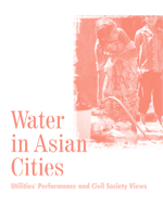 Water in Asian Cities - Utilities Performance and Civil Society Views