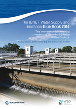 The IBNET Water Supply and Sanitation Blue Book 2014. The International Benchmarking Network for Water and Sanitation Utilities Databook