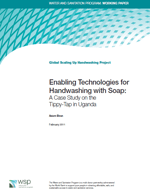Enabling Technologies for Handwashing with Soap: A Case Study on the Tippy-Tap in Uganda