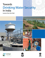 Towards Drinking Water Security in India. Lessons from the Field