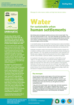 Water for sustainable urban human settlements. Briefing Note. Messages for urban mayors, leaders and high-level decision makers