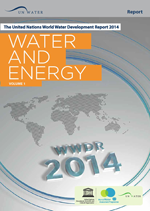 United Nations World Water Development Report 2014. Water and Energy. Volume 1 and 2