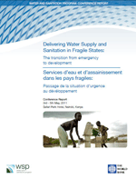 Delivering Water Supply and Sanitation in Fragile States: The Transition from Emergency to Development