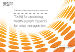Strengthening health-system emergency preparedness. Toolkit for assessing health-system capacity for crisis management. Part 2. Assessment form