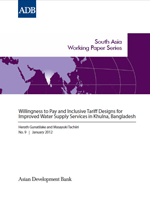 Willingness to Pay and Inclusive Tariff Designs for Improved Water Supply Services in Khulna, Bangladesh