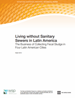 Living without Sanitary Sewers in Latin America. The Business of Collecting Fecal Sludge in Four Latin American Cities