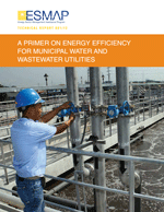 (A) Primer on Energy Efficiency for Municipal Water and Wastewater Utilities
