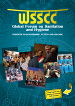 WSSCC Global Forum on Sanitation and Hygiene. Insights on leadership, action and change