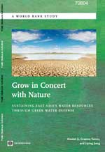 Grow in Concert with Nature. Sustaining East Asia's Water Resources through Green Water Defense