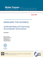 Managing the Invisible: Understanding and Improving Groundwater Governance