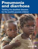 Pneumonia and diarrhoea. Tackling the deadliest diseases for the world's poorest children