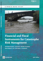 Financial and Fiscal Instruments for Catastrophe Risk Management: Addressing Losses from Flood Hazards in Central Europe