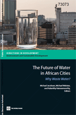 (The) Future of Water in African Cities: Why Waste Water?