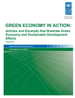 Green Economy in Action: Articles and Excerpts that Illustrate Green Economy and Sustainable Development Efforts