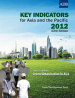 Key indicators for Asia and the Pacific 2012. Special chapter: Green Urbanization in Asia