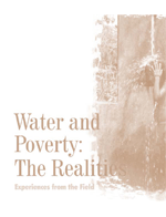 Water and Poverty: The Realities: Experiences from the Field