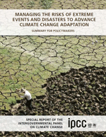 Managing the Risks of Extreme Events and Disasters to Advance Climate Change Adaptation. Special Report of the Intergovernmental Panel on Climate Change. Summary for policy makers