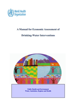 (A) Manual for Economic Assessment of Drinking-water Interventions