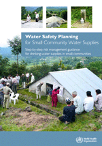 Water Safety Planning for Small Community Water Supplies. Step-by-step risk management guidance for drinking-water supplies in small communities