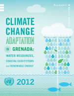 Climate Change Adaptation in Grenada. Water Resources, Coastal Systems and Renewable Energy